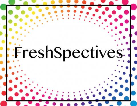"the image is of the word ""FreshSpectives"" in black surrounded by rainbow-colored dots that start at the edges of the text and radiate out, so there is a white circle in the middle."