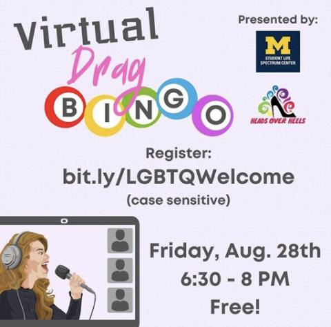 Virtual Drag Bingo flyer made by Lorant Peeler (they/them). You of        course can no longer register for this event, but there are more        LGBTQ+ welcome events on the link!